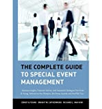 img - for [(The Complete Guide to Special Event Management: Business Insights, Financial Advice, and Successful Strategies from Ernst & Young, Advisors to the Olympics, the Emmy Awards and the PGA Tour )] [Author: G Young Ernst] [May-1992] book / textbook / text book