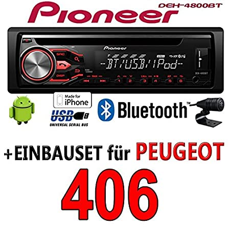 Peugeot 406 - Pioneer DEH-4800BT - CD/MP3/USB Bluetooth Autoradio - Einbauset