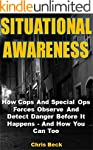 Situational Awareness: How Cops And S...