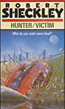 HUNTER/VICTIM (0413194507) by ROBERT SHECKLEY
