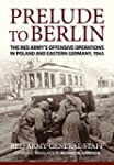 Prelude to Berlin: The Red Army's Off...