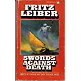 Swords against Death (Saga of Fafhrd & The Gray Mouser, Bk. 2) (An Ace book) ~ Fritz Leiber