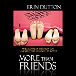 More Than Friends | Erin Dutton