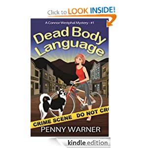 DEAD BODY LANGUAGE (A Connor Westphal Mystery)