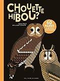 "Afficher ""Chouette ou hibou ?"""