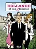 Acheter le livre Hollande et ses 2 femmes