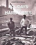 Holidays and Hard Times - 1870s (Looking Back at Britain)