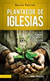 img - for Plantador de iglesias: El hombre, el mensaje, la mision (Spanish Edition) book / textbook / text book