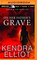 On Her Father's Grave (Rogue River Novella)