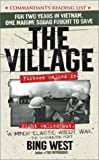img - for By Bing West The Village book / textbook / text book