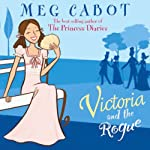 Victoria and the Rogue | Meg Cabot