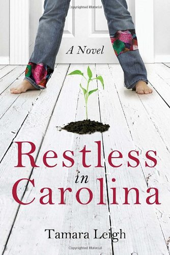 Restless in Carolina: A Novel (Southern Discomfort)