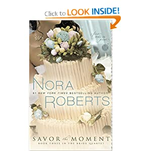 Savor the Moment (The Bride Quartet, Book 3)