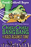 Frank Cottrell Boyce Chitty Chitty Bang Bang 2: The Race Against Time