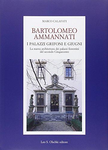 bartolomeo-ammannati-i-palazzi-grifoni-e-giugni-la-nuova-architettura-dei-palazzi-fiorentini-del-sec