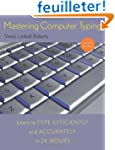 Mastering Computer Typing, Revised Ed...