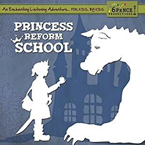 Princess Reform School Audiobook