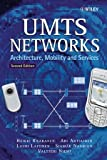 img - for UMTS Networks: Architecture, Mobility and Services book / textbook / text book