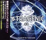 TRAGENIC 2
