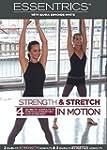 Essentrics Strength and Stretch in Mo...