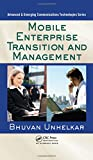 img - for Mobile Enterprise Transition and Management (Advanced & Emerging Communications Technologies) book / textbook / text book