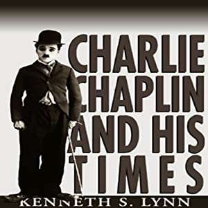 Charlie Chaplin and His Times Audiobook