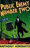 Public Enemy Number Two (Diamond Brothers) by Horowitz, Anthony (2007) Anthony Horowitz