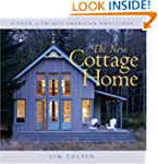 The New Cottage Home: A Tour of Uniqu...