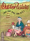 img - for Out to Pasture: But Not Over the Hill book / textbook / text book