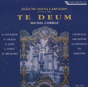 Carvalho: Te Deum conducted by Corboz