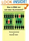 How to DNA Test Our Family Relationships