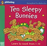 img - for Ten Sleepy Bunnies (Practical Parenting) book / textbook / text book