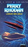 Perry Rhodan, tome 42: L'Arche des aïeux (French Edition) (226506100X) by Scheer, Karl-Herbert