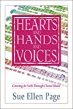 Hearts & Hands & Voices: Growing in Faith Through Choral Music