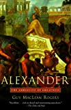 img - for Alexander: The Ambiguity of Greatness book / textbook / text book