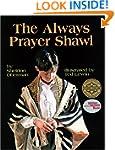 Always Prayer Shawl, The