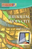 Jerusalem, the Holy City (Threshold Bible Study)