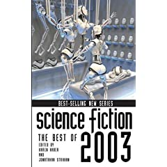 Science Fiction: The Best of 2003 (Science Fiction: The Best of ... (Quality)) by Karen Haber