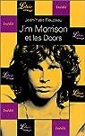 Jim Morrison et les Doors : La vie en acc�l�r� par Reuzeau