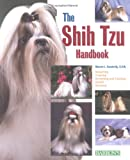 The Shih Tzu Handbook (Barrons Pet Handbooks)