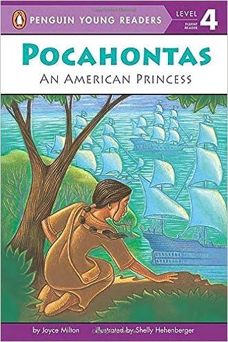 Pocahontas: An American Princess (Penguin Young Readers, Level 4) written by Joyce Milton