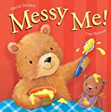 img - for Messy Me!. by Marni McGee & Cee Biscoe book / textbook / text book