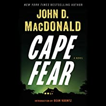 Cape Fear (aka The Executioners) (       UNABRIDGED) by John D. MacDonald Narrated by Stephen Hoye