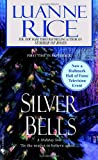 Silver Bells (0553588559) by Luanne Rice