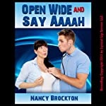 Open Wide And Say Aaaah: A Reluctant Doctor/Patient Erotica Story | Nancy Brockton