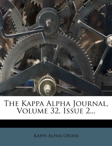 The Kappa Alpha Journal, Volume 32, Issue 2...