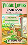 Veggie Lovers Cook Book