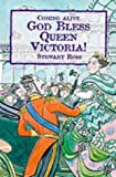 God Bless Queen Victoria! (Coming Alive) (0237520311) by Ross, Stewart