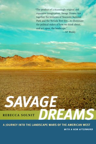 Savage Dreams: A Journey into the Landscape Wars of the...