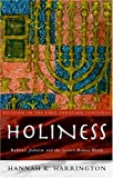 Holiness: Rabbinic Judaism in the Graeco-Roman World (Religion in the First Christian Centuries)